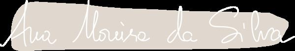 Assinatura Ana Moreira da Silva